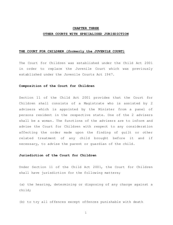 CHAPTER THREE               OTHER COURTS WITH SPECIALISED JURISDICTIONTHE COURT FOR CHILDREN (formerly the JUVENILE COURT)...