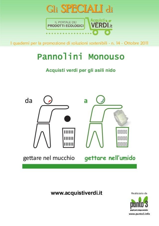 GliGli SPECIALISPECIALI didiI quaderni per la promozione di soluzioni sostenibili - n. 14 - Ottobre 2011www.punto3.infoRea...