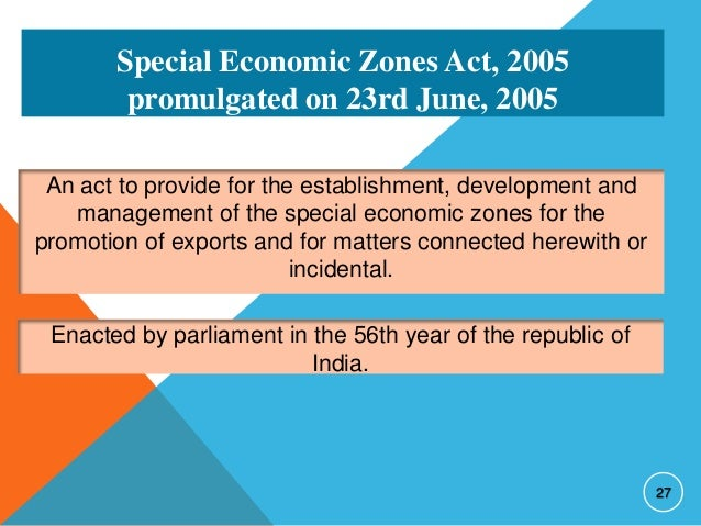 the special economic zone act of Vessel in relation to special economic zone  this act special economic zone means any part of zimbabwe declared in terms of section 20(1) to be a special.