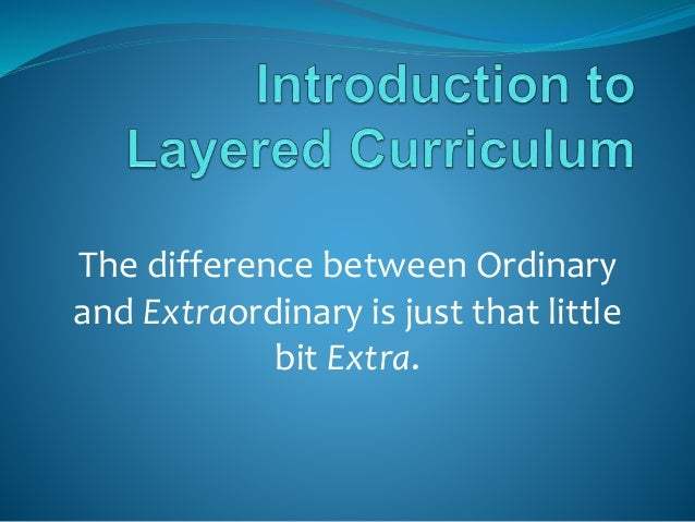 Layered Curriculum - Professional Development for teachers