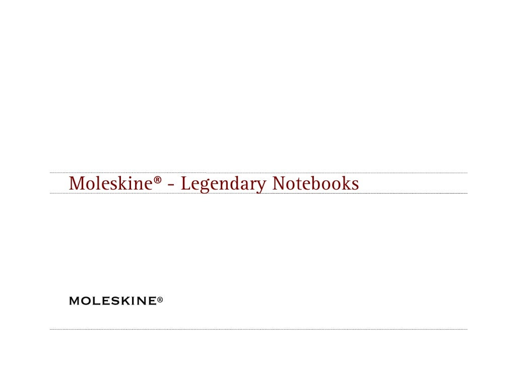 Moleskine® - Legendary Notebooks