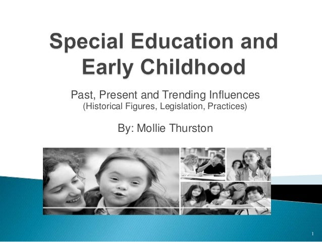 early childhood education past and present And one in which the past, the present and the future are forever interacting  recent research in early childhood education in aotearoa has documented ways in which.