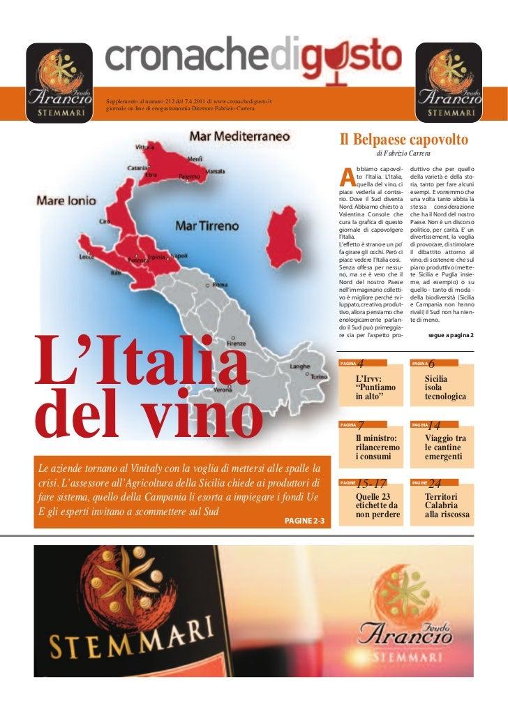 Supplemento al numero 212 del 7.4.2011 di www.cronachedigusto.it                 giornale on line di enogastronomia Dirett...