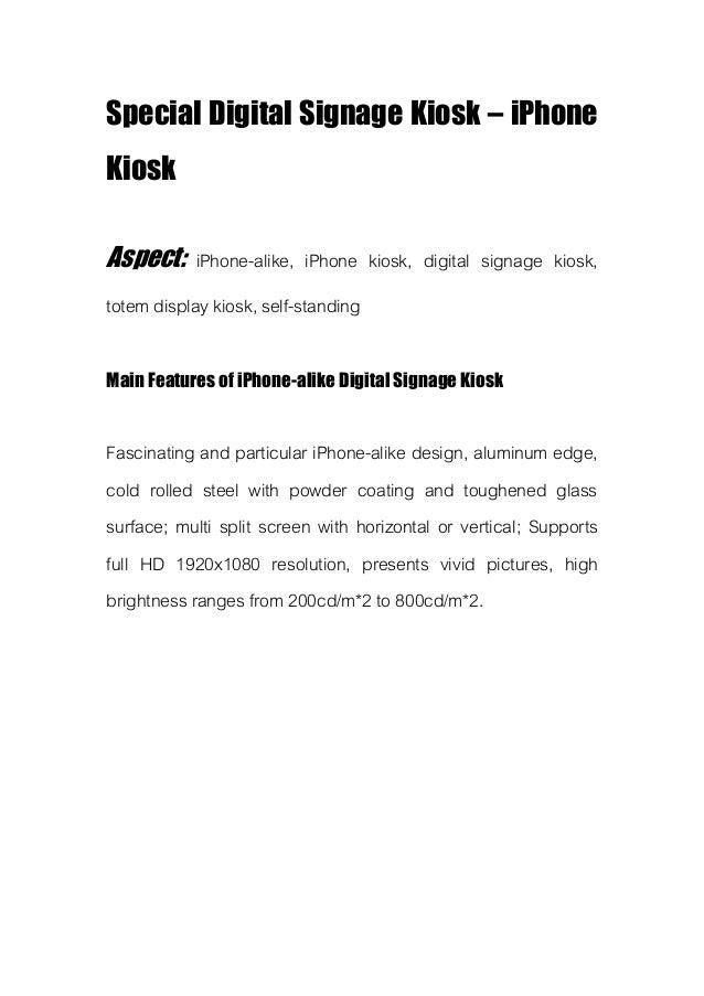 Special Digital Signage Kiosk – iPhone Kiosk Aspect: iPhone-alike, iPhone kiosk, digital signage kiosk, totem display kios...