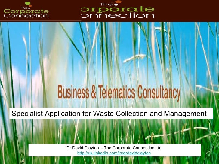 Dr David Clayton  - The Corporate Connection Ltd  http://uk.linkedin.com/in/drdavidclayton   Specialist Application for Wa...