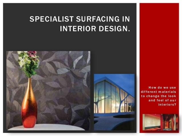 Specialist surfacing in interior design