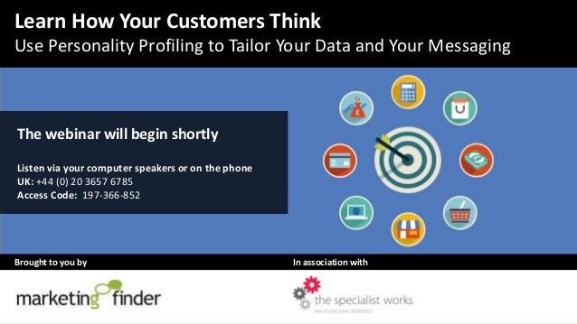 Learn how your customers think: Use personality profiling to tailor your data and your messaging