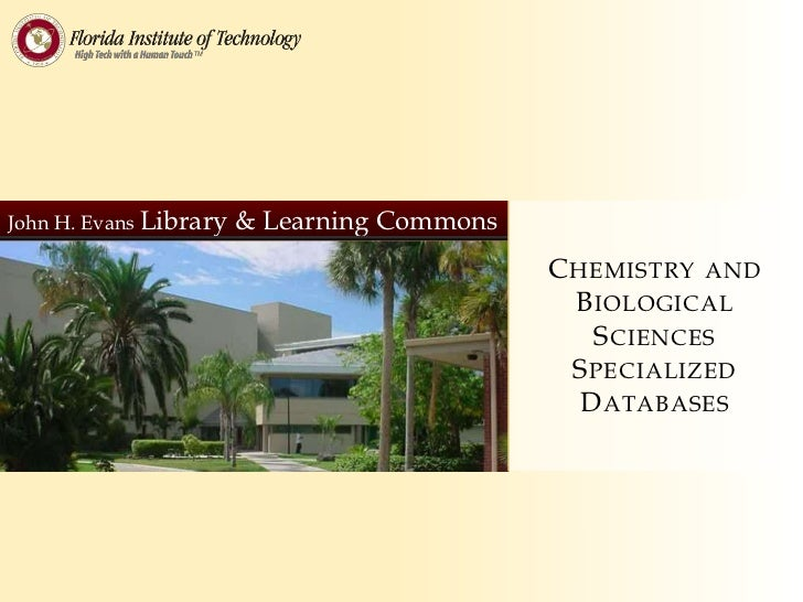 Chemistry and Biological Sciences Specialized Databases<br />