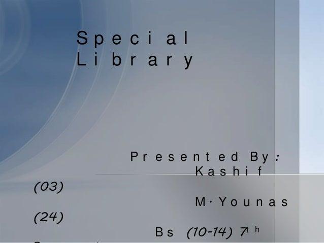 Special libraries Presentation