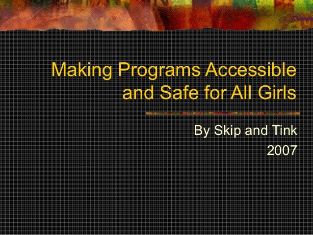 Making Programs Safe and Accessible to All Girls (Camp Bonnie Brae 2007)
