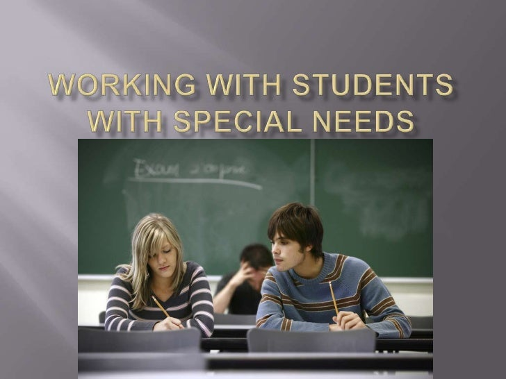 Working with Students with Special Needs<br />