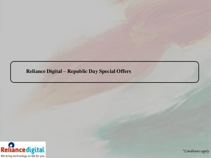 Reliance Digital – Republic Day Special Offers                                                 *Conditions apply
