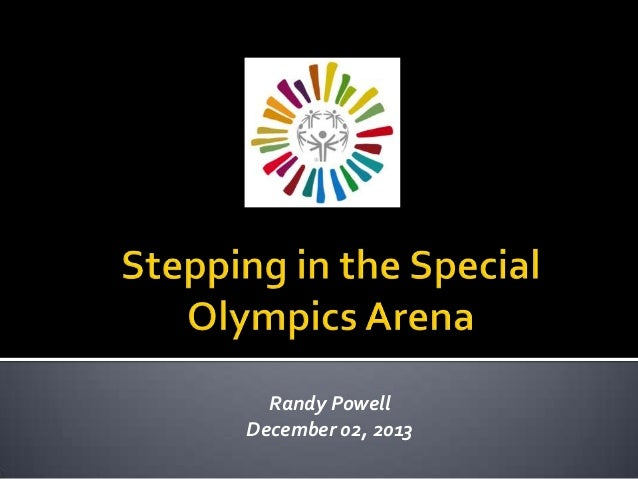 Stepping in the Special Olympics Arena