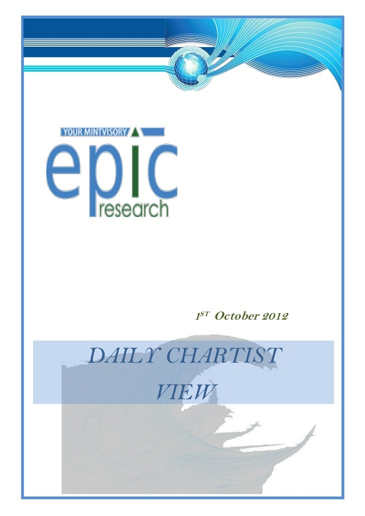 DAILY SPECIAL REPORT BY EPIC RESEARCH- 1 OCTOBER 2012