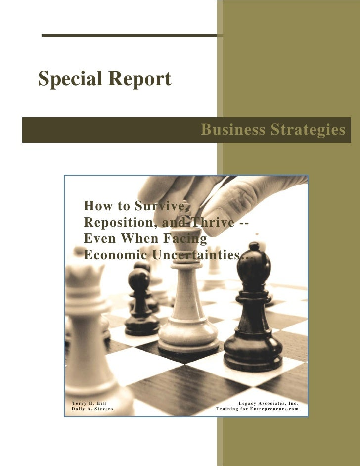 Special Report                          Business Strategies           How to Survive,        Reposition, and Thrive --    ...