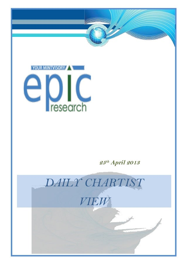 Special report  by epic research 25 april 2013