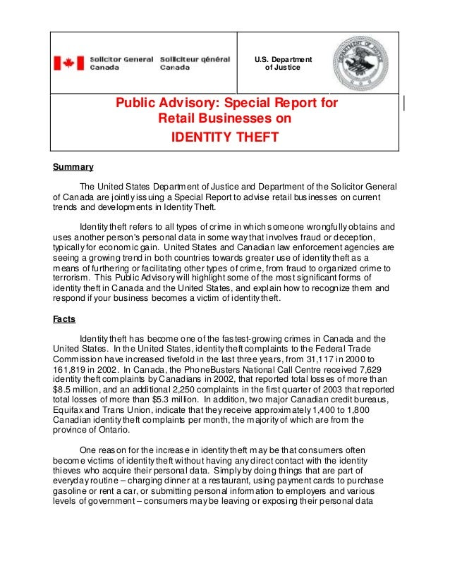 U.S. Department of Justice  Public Advisory: Special Report for Retail Businesses on IDENTITY THEFT Summary The United Sta...