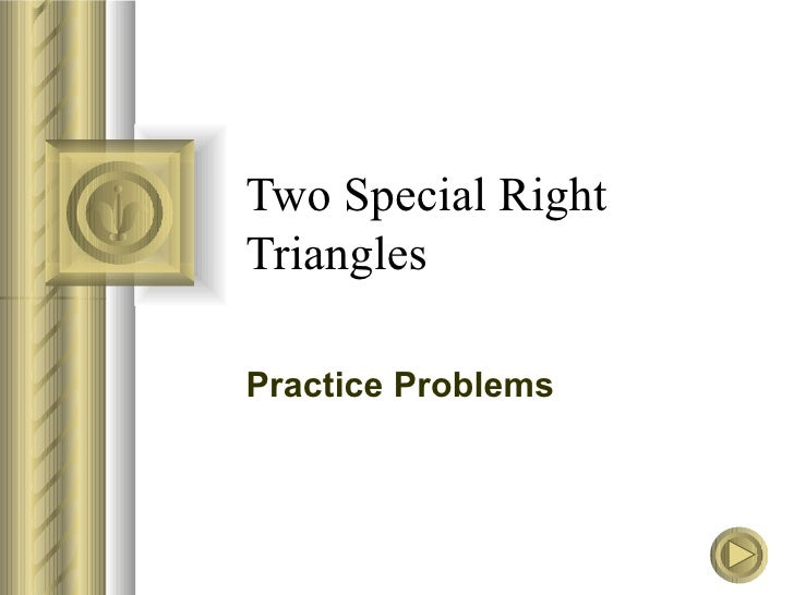 Two Special Right Triangles Practice Problems