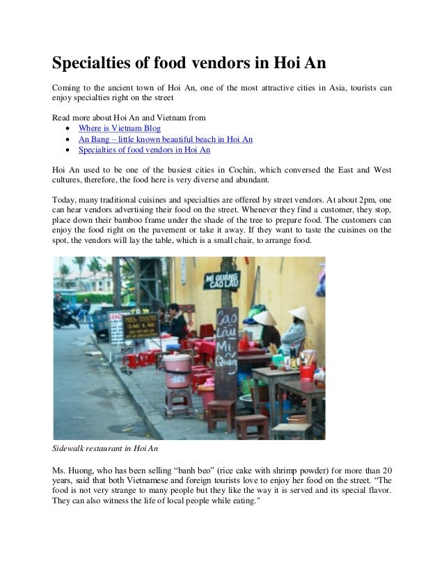 Specialties of food vendors in Hoi An Coming to the ancient town of Hoi An, one of the most attractive cities in Asia, tou...