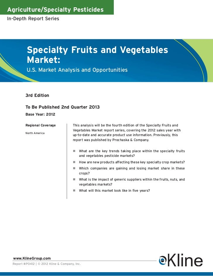 Agriculture/Specialty PesticidesIn-Depth Report Series           Specialty Fruits and Vegetables           Market:        ...
