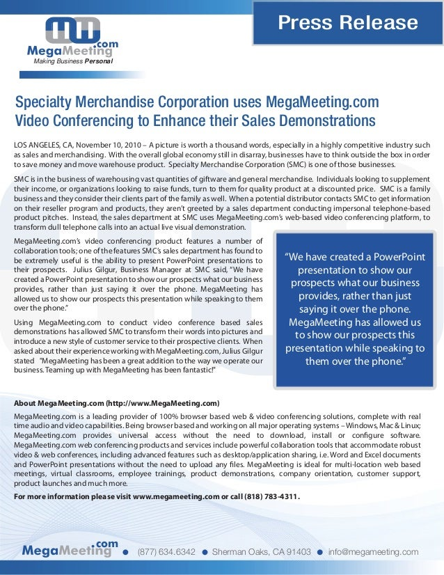 Press Release com Making Business Personal Specialty Merchandise Corporation uses MegaMeeting.com Video Conferencing to En...