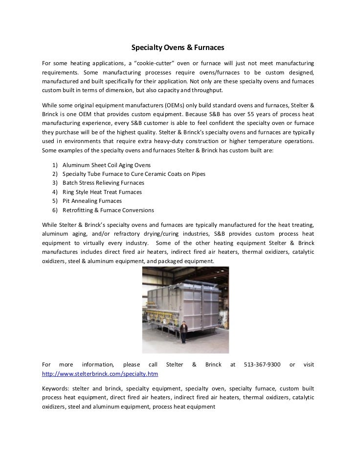 """Specialty Ovens & FurnacesFor some heating applications, a """"cookie-cutter"""" oven or furnace will just not meet manufacturin..."""