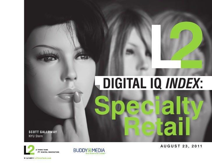 Specialty Retail Digital I Q2011