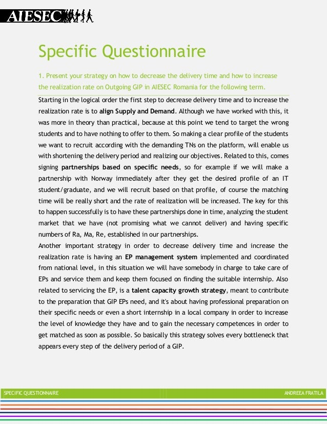 Specific Questionnaire             1. Present your strategy on how to decrease the delivery time and how to increase      ...