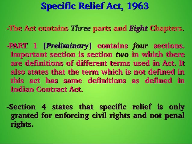 the specific relief act 1877 bangladesh This act may be called the specific relief act, 1877  it extends to the whole of  bangladesh  and it shall come into force on the first day of may, 1877.