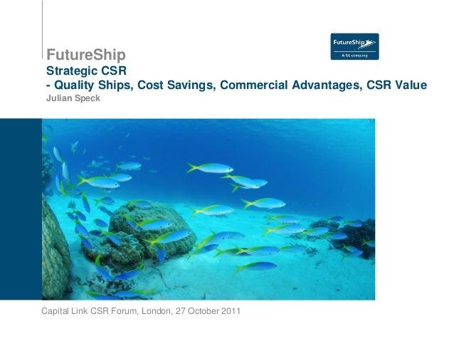 Cost Savings - Commercial Advantages - CSR Value