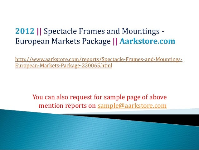 Spectacle frames and mountings   european markets package