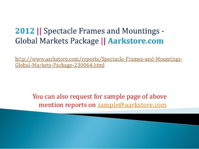 Spectacle frames and mountings   global markets package