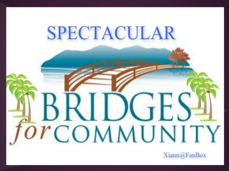 Spectacular bridges for community around the world