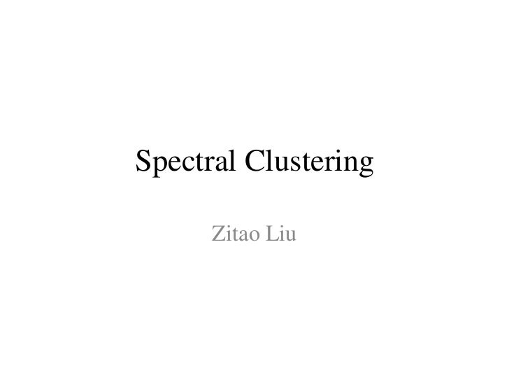 Spectral clustering Tutorial