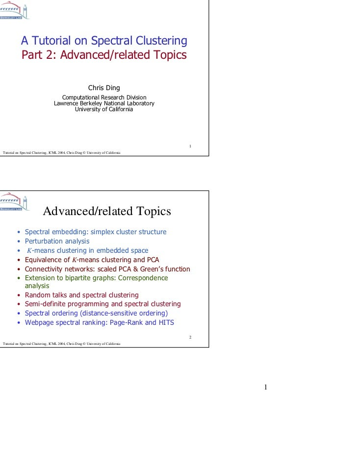 A Tutorial on Spectral Clustering            Part 2: Advanced/related Topics                                              ...