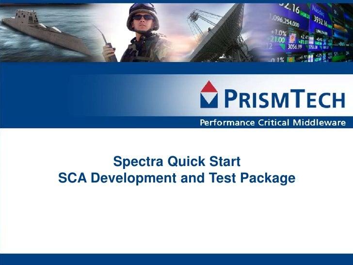 Spectra Quick StartSCA Development and Test Package
