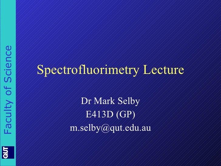 Spectrofluorimetry Lecture