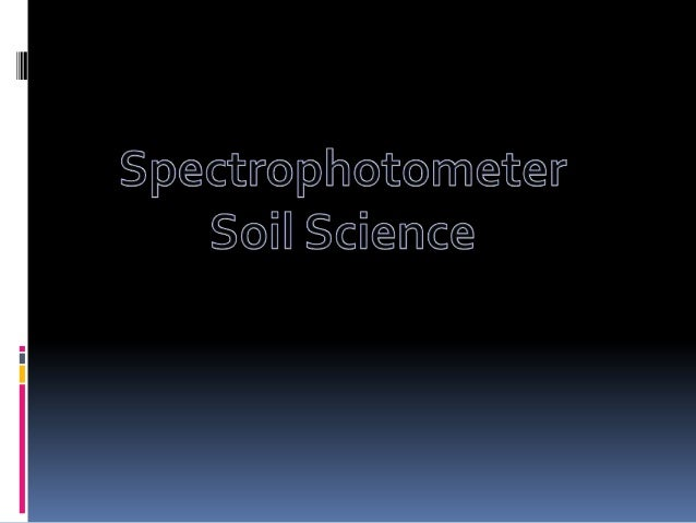 Definition A spectrophotometer is an instrument that measures the amount of light absorbed by a sample.