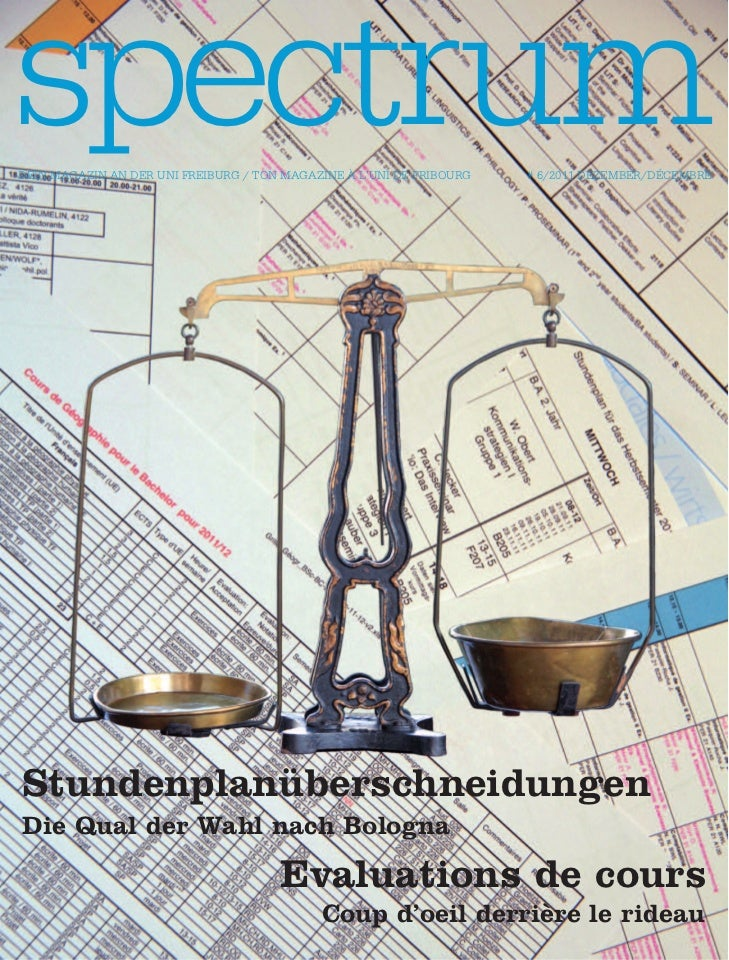 spectrumDein magazin an Der Uni FreibUrg / Ton magazine à l'Uni De FriboUrg   # 6/2011 Dezember/DécembreStundenplanübersch...