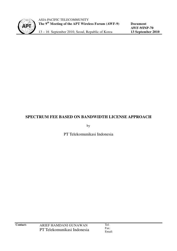 Spectrum fee based on bandwidth license approach