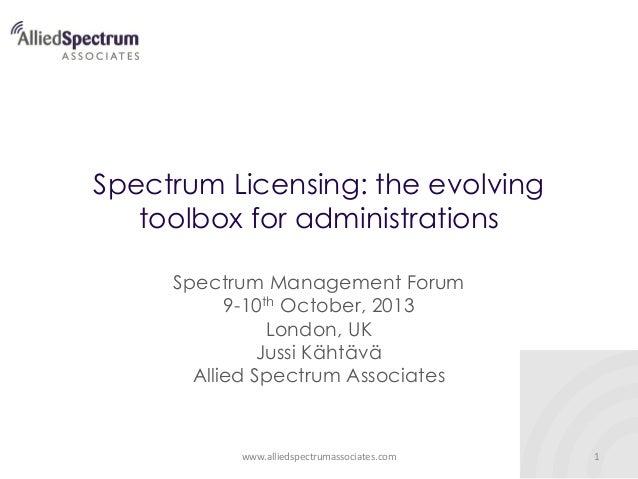 Spectrum mgmt forum 2013   jussi kahtava