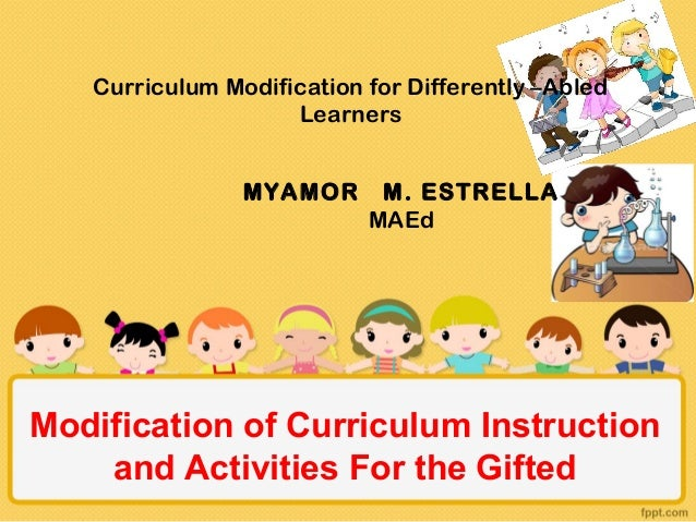 Modification Of Curriculum Instruction And Activities For The Gifted