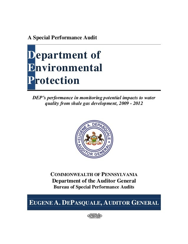A Special Performance Audit Department of Environmental Protection DEP's performance in monitoring potential impacts to wa...