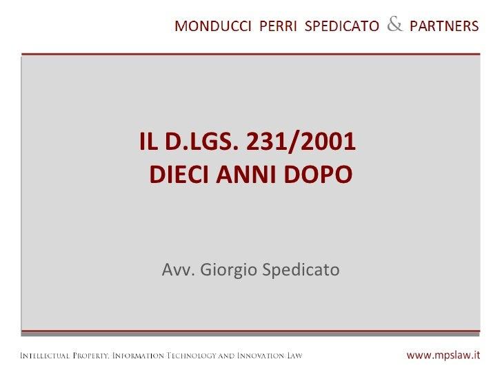 IL D.LGS. 231/2001 DIECI ANNI DOPO Avv. Giorgio Spedicato