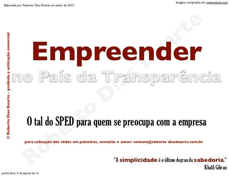 Imagens compradas em: www.istock.com  Elaborado por Roberto Dias Duarte em junho de 2012                                  ...