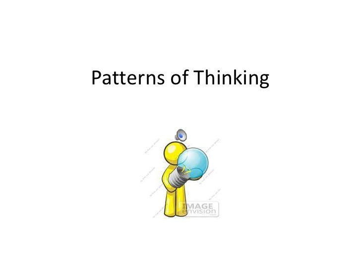 Patterns of Thinking <br />