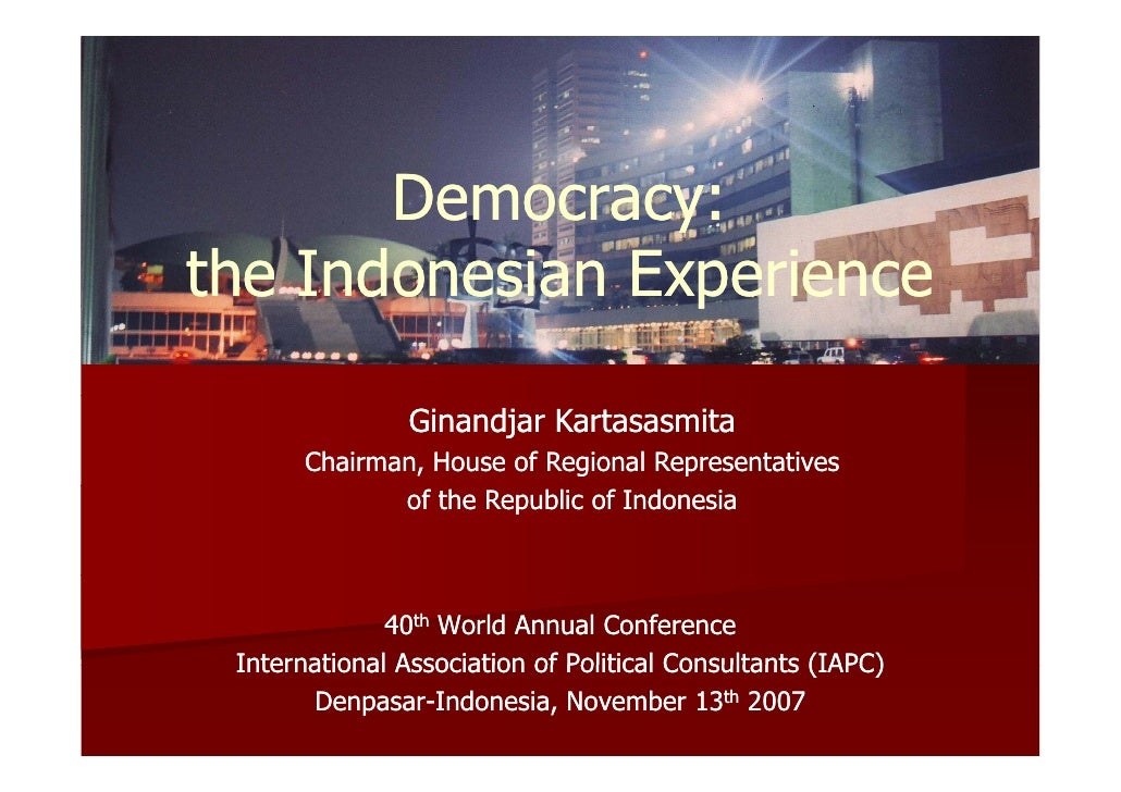 Democracy: the Indonesian Experience