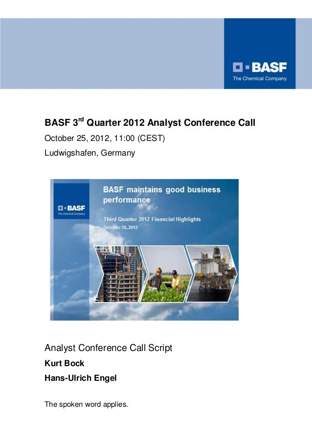 BASF 3rd Quarter 2012 Analyst Conference CallOctober 25, 2012, 11:00 (CEST)Ludwigshafen, GermanyAnalyst Conference Call Sc...