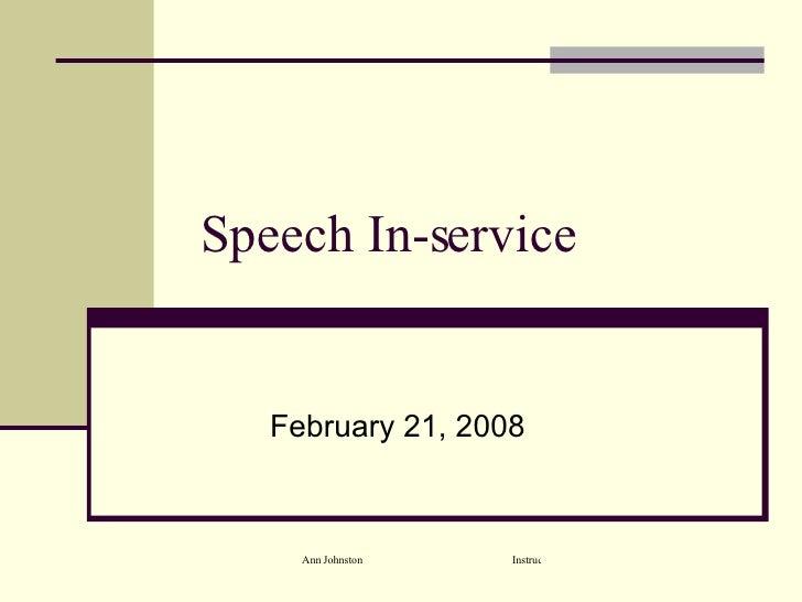 Speech In-service February 21, 2008