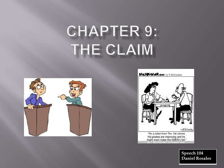 Speech 104 chapter 9 the claim